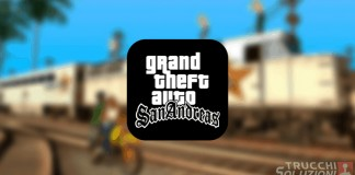 Grand Theft Auto San Andreas trucchi per iPhone e iPad