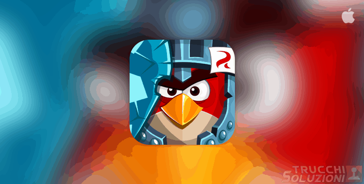 Trucchi Angry Birds Epic iPhone e iPad