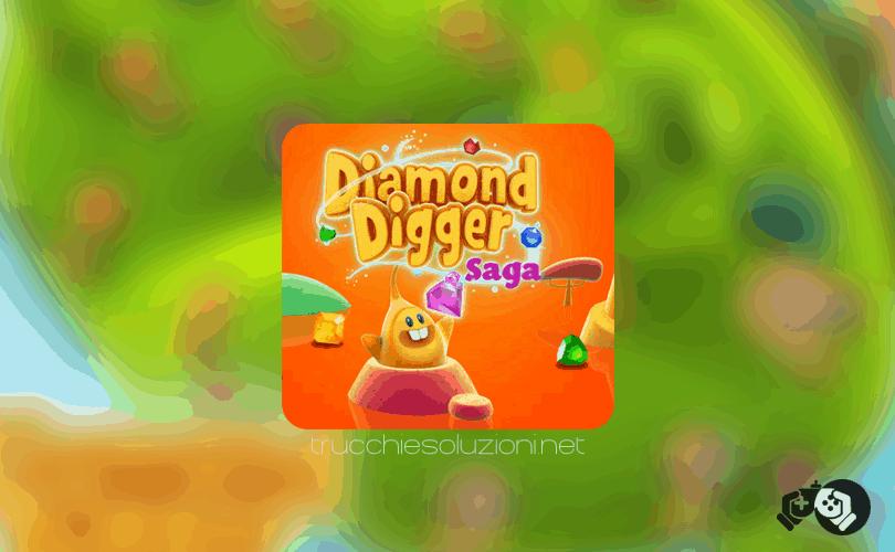 Diamond Digger Saga Livello 1-10