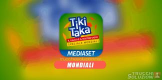 Soluzioni Tiki Taka Mondiali