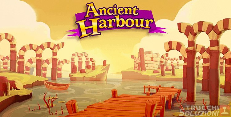 Soluzioni Bubble Witch Saga 2 Ancient Harbour
