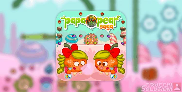 Soluzioni Papa Pear Pearlicious