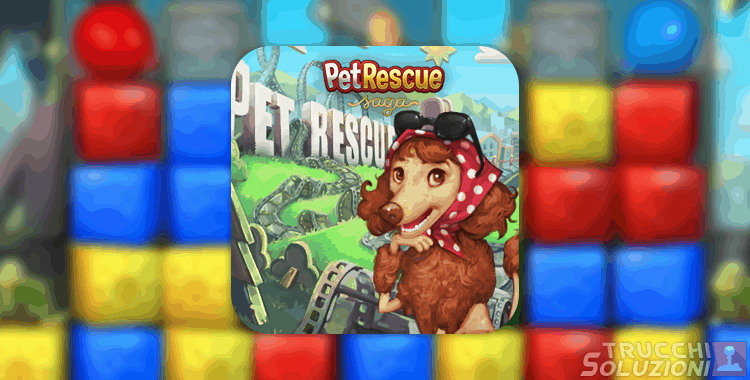 Soluzioni Pet Rescue Saga Movieville