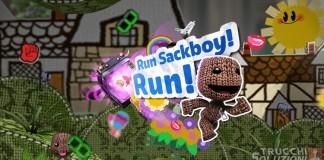 Run Sackboy Run Trucchi, guida e consigli