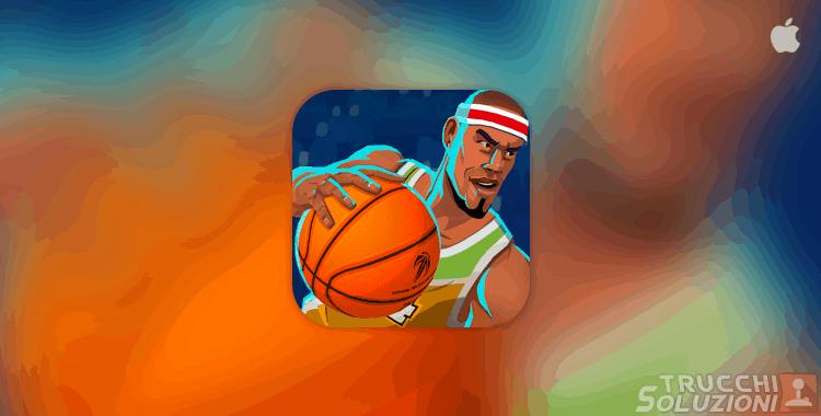 Trucchi Rival Stars Basketball iPhone e iPad