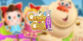 Soluzioni Candy Crush Soda 1-150