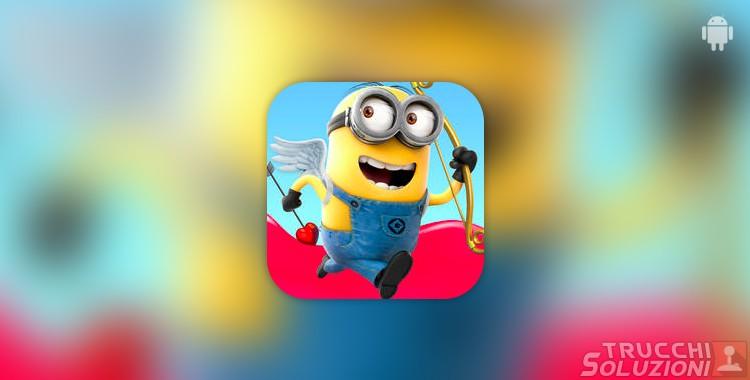 Trucchi Cattivissimo Me Minion Rush Android
