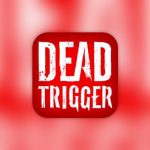 Trucchi Dead Trigger Android