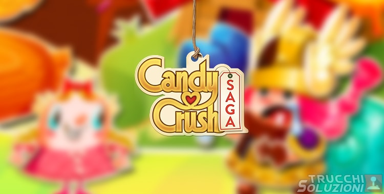 Candy Crush Saga Livello 786-800