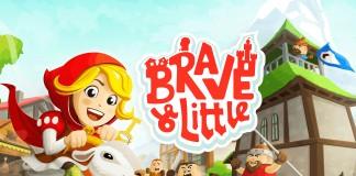 Brave & Little