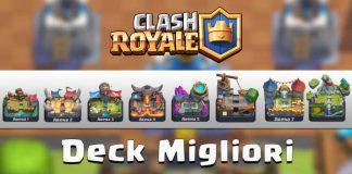 Mazzi migliori Clash Royale
