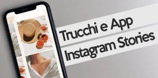 Trucchi e app per migliorare Storie Instagram