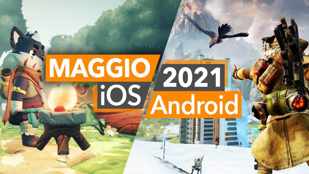 Giochi Android iOS Maggio 2021 e novità